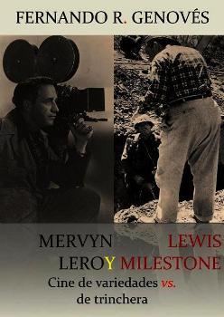 Mervyn LeRoy y Lewis Milestone