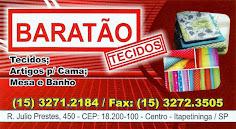 BARATÃO TECIDOS Tecidos, Artigos p/ Cama, Mesa e Banho