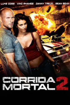 Corrida Mortal 2 Torrent - BluRay 720p/1080p Dual Áudio