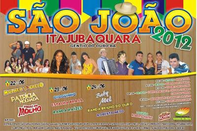 Gentio do Ouro – Programação do São João de Itajubaquara/2012: