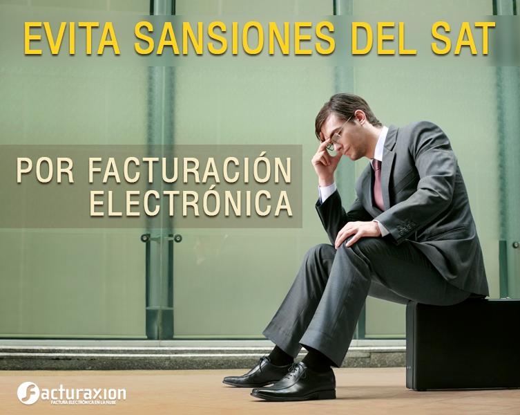 Evita sanciones del SAT gracias a la facturación electrónica