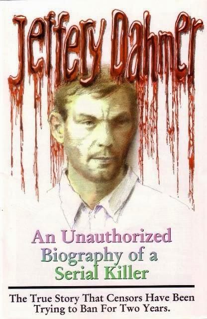 Biografía no autorizada de Jeffrey Dahmer