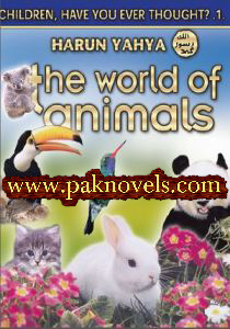 The World of Animals by Harun Yahya