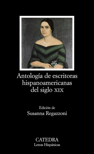 Antología de escritoras hispanoamericanas del XIX