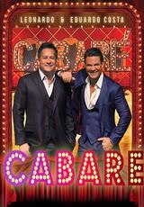 Show Leonardo & Eduardo Costa – Cabaré Online 2014