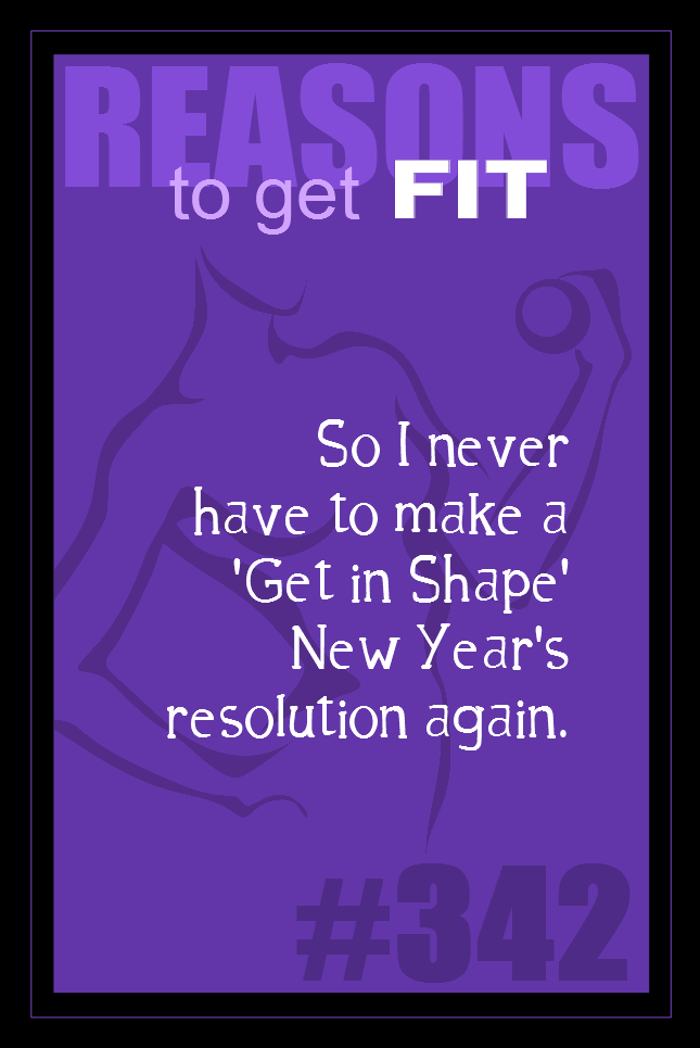 365 Reasons to Get Fit #342