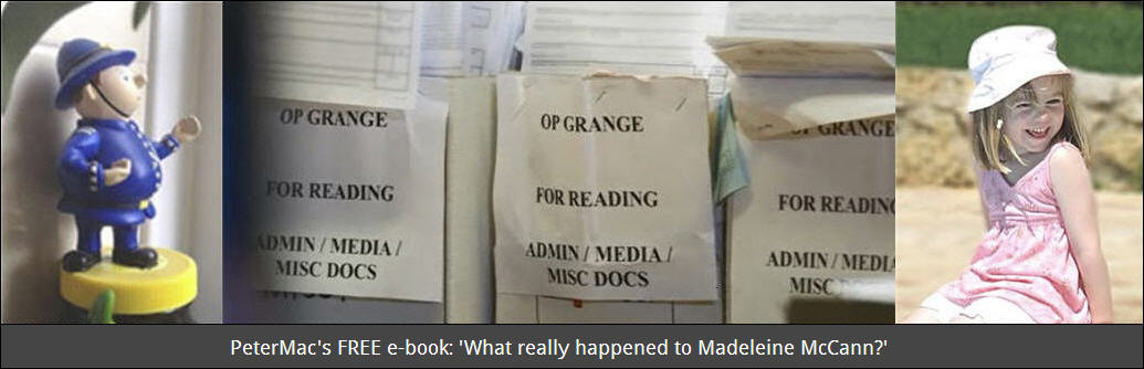 PeterMac's Free e-book: What really happened to Madeleine McCann?