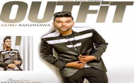 Outfit u0911u0909u091fu092bu093fu091f (Guru Randhawa) Full Lyrics Full Video Song Mp4 ~ Song Lyrics In Hindi