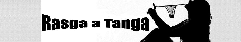 Rasga a tanga
