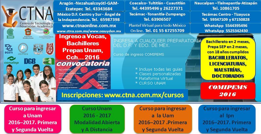 Curso de ingreso Comipems 2016, Ingreso al Ipn, Cecyt, Vocacional, Prepas UNAM, CCH, Bachilleres...