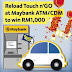 Maybank : Reload Touch 'n Go at Maybank ATM/CDM to win RM1,000 Contest