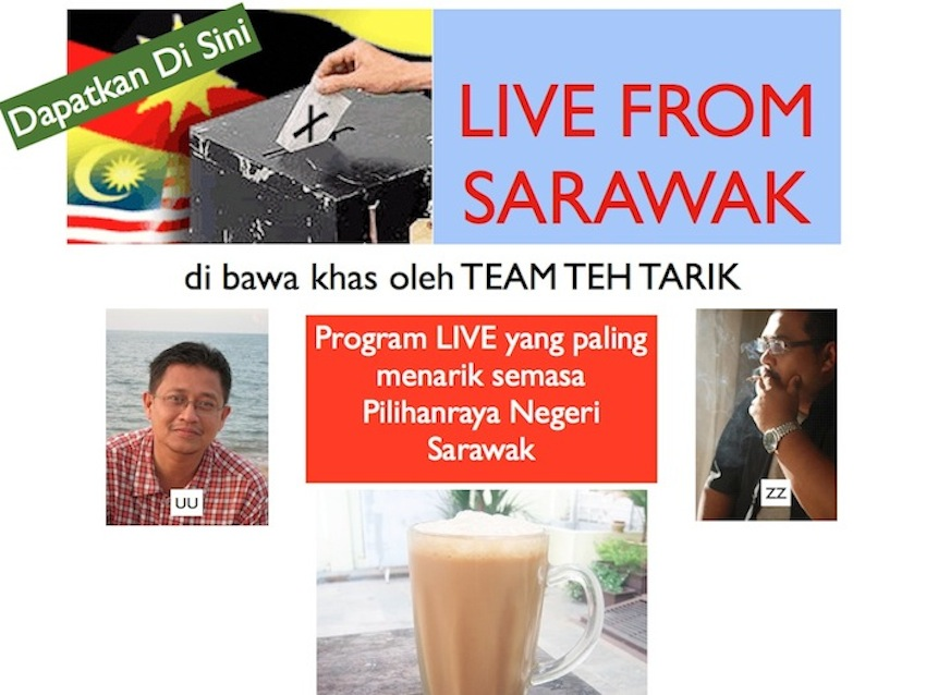 LIVE FROM SARAWAK