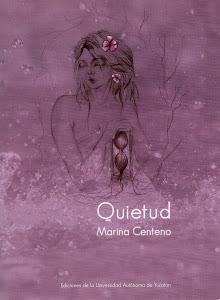 """""""QUIETUD"""" Ediciones de la Universidad Autónoma de Yucatán-2012"""