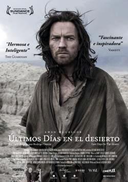 Ultimos Días en el Desierto Poster
