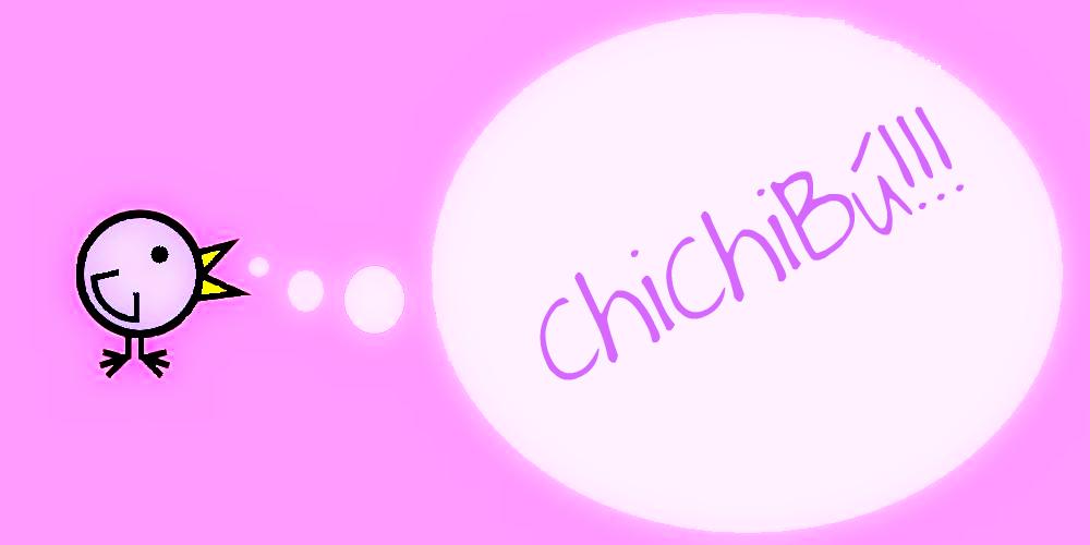 chichibú!