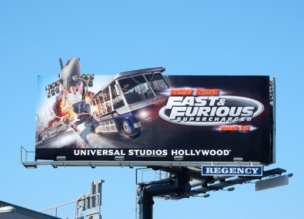 Fast Furious Supercharged ride Universal Studios Hollywood billboard