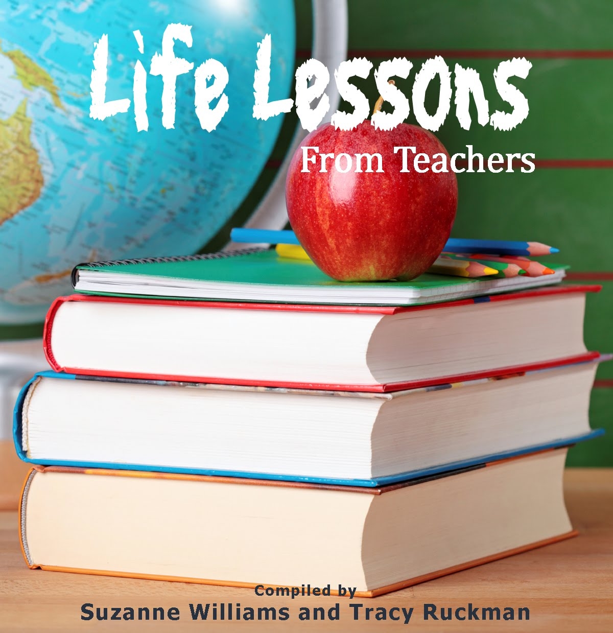 Life Lessons from Teachers
