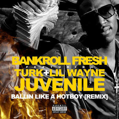 fotos cover cancion hot boy freestyle remix bankroll fresh lil wayne turk juvenile