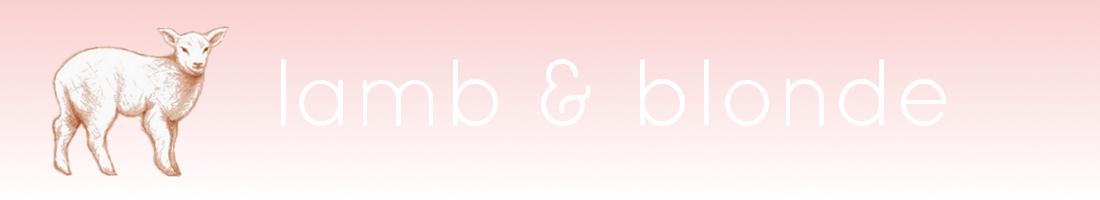 lamb & blonde