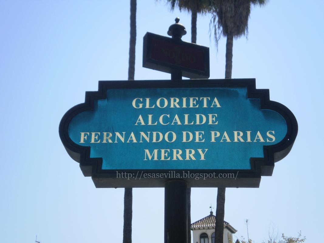 Esa Sevilla: Glorieta Alcalde Fernando de Parias Merry