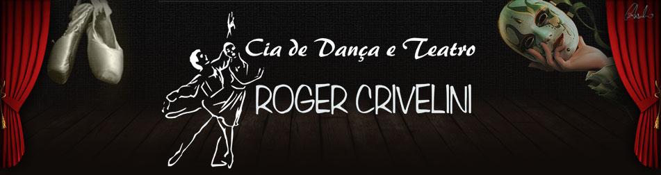 Cia Roger Crivelini