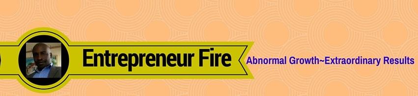 Entrepreneur Fire