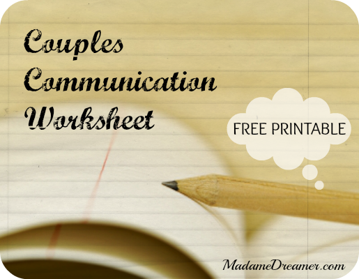Worksheets Couples Communication Worksheets madamedreamer write it out couples communication worksheet printable relationships
