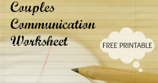 Worksheets Couples Communication Worksheets couples communication worksheets delibertad delibertad