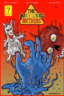 The Jollyroger Brothers, James Lichtenberg, Kirk Lichtenberg, Mike Singleton