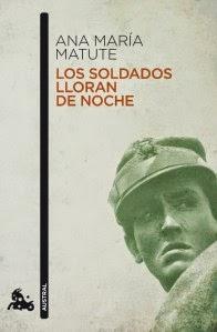Los soldados lloran de noche - Ana María Matute