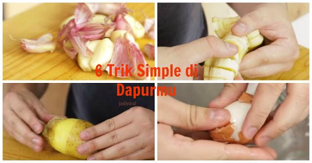 Bunda Perlu Tau!! Yuk dicoba 6 Trik Simple yang Sangat Penting dan bisa Menghemat Waktu anda Saat di Dapur!