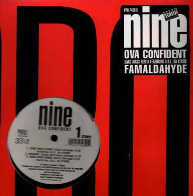Nine – Ova Confident / Famaldahyde (VLS) (1995) (192 kbps)