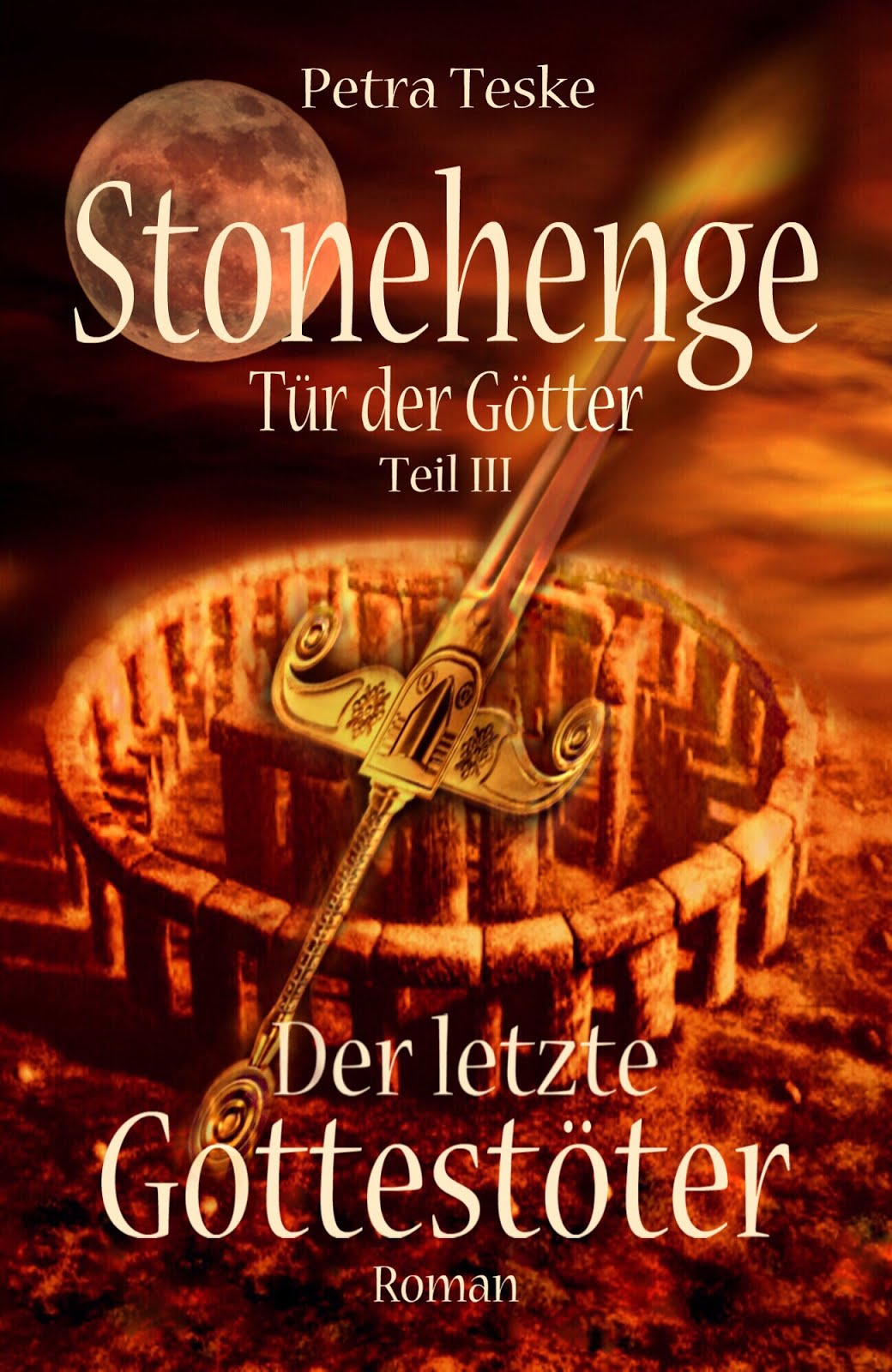 Stonehenge Tür der Götter Teil III: Der letzte Gottestöter
