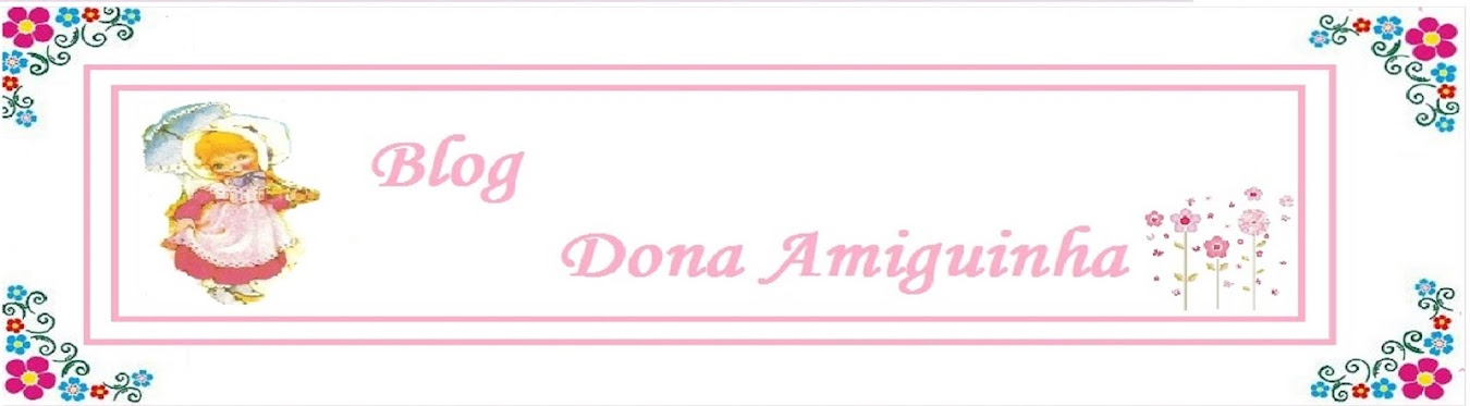 blog Dona Amiguinha
