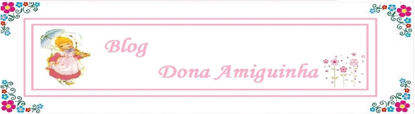 blog Dona Amiguinha