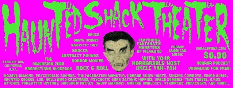 Haunted Shack Theater