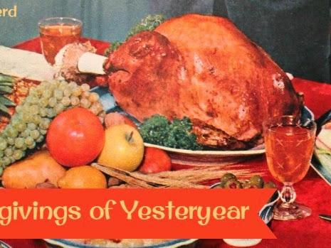 Thanksgivings of Yesteryear