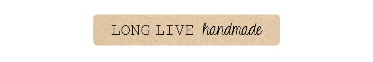Long Live Handmade