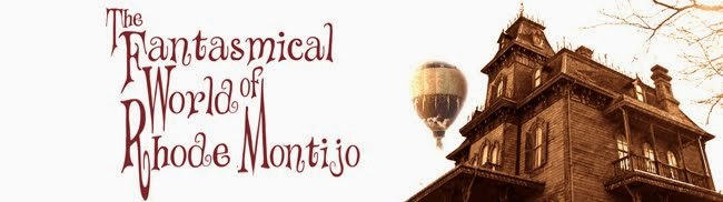 The Fantasmical Rhode Montijo Blog