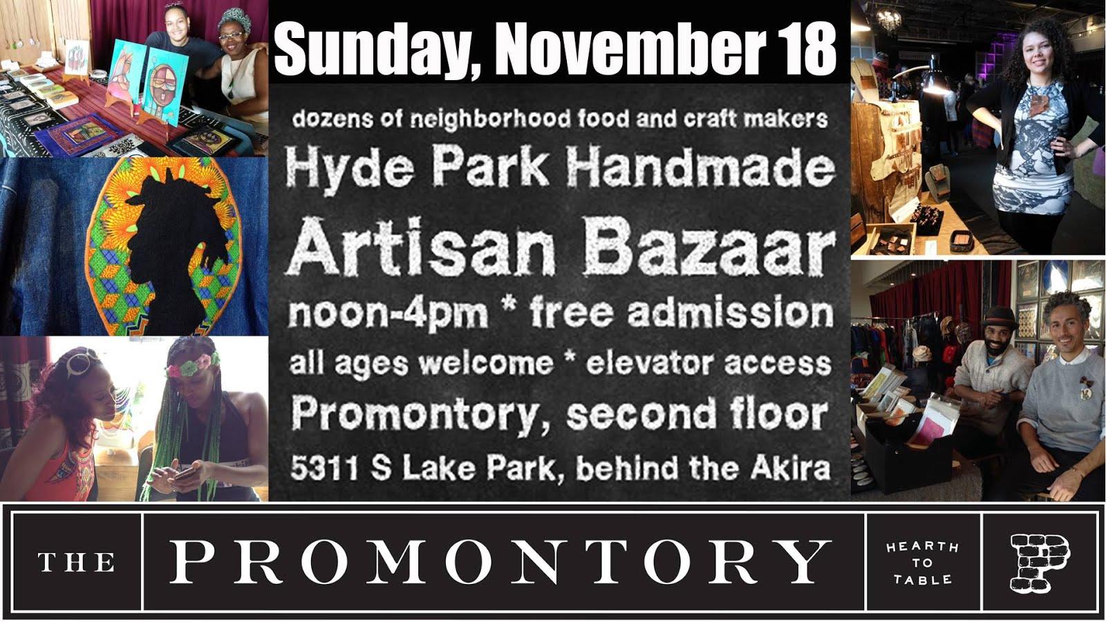 Sunday 11/18: Hyde Park Handmade Artisan Bazaar @ The Promontory