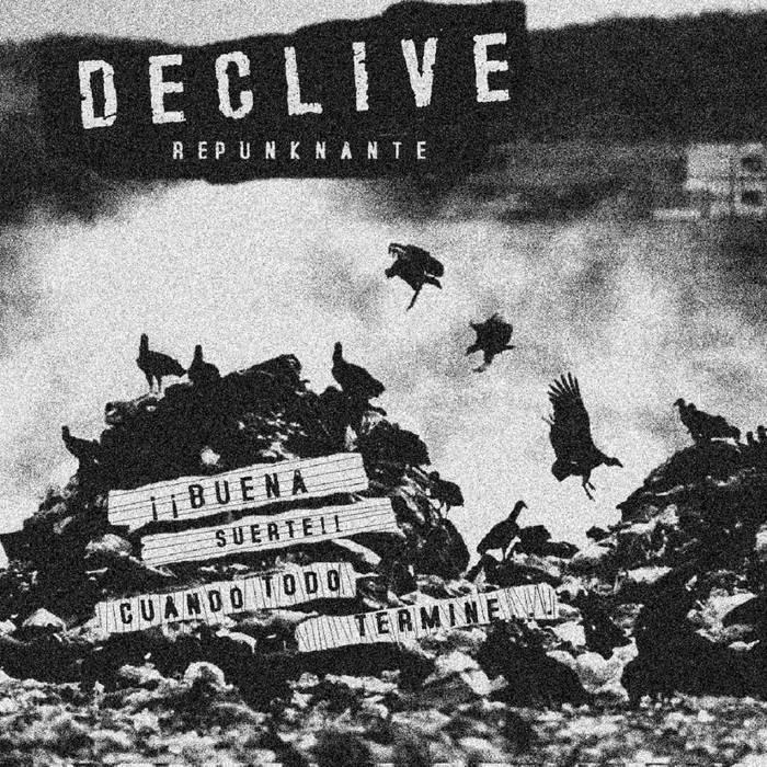 DECLIVE REPUNKNANTE - Disco