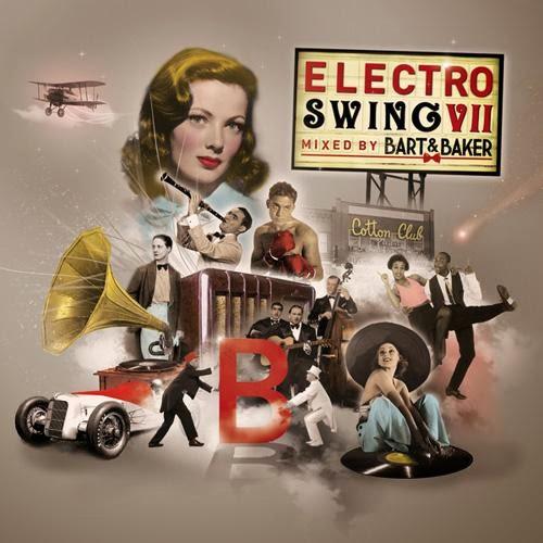 Download Electro Swing VII by Bart & Baker Baixar CD mp3 2014