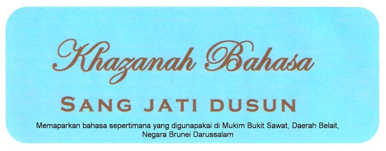 Khazanah Bahasa Sang Jati Dusun
