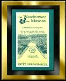 The Watchtower & The Masons by F. Springmeier