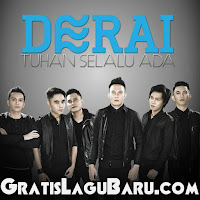 Download Lagu POP Derai Band Tuhan Selalu Ada MP3