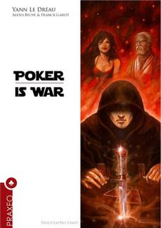 Couverture Poker is War (c) Praxeo