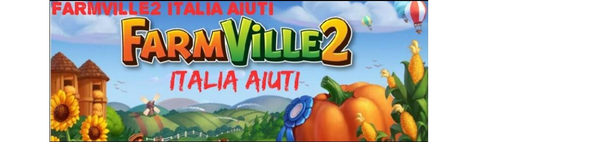 FarmVille2 Italia Aiuti