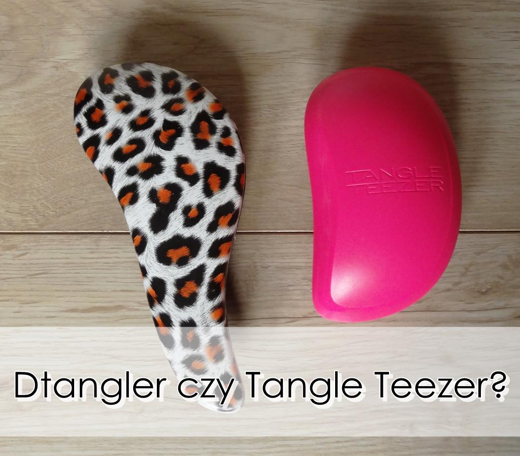 dTangler czy Tangle Teezer - który lepszy?