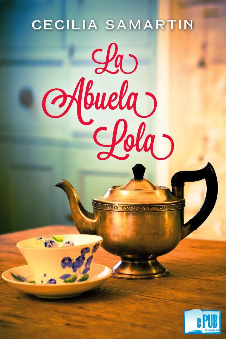 La+abuela+lola La abuela Lola   Cecilia Samartín