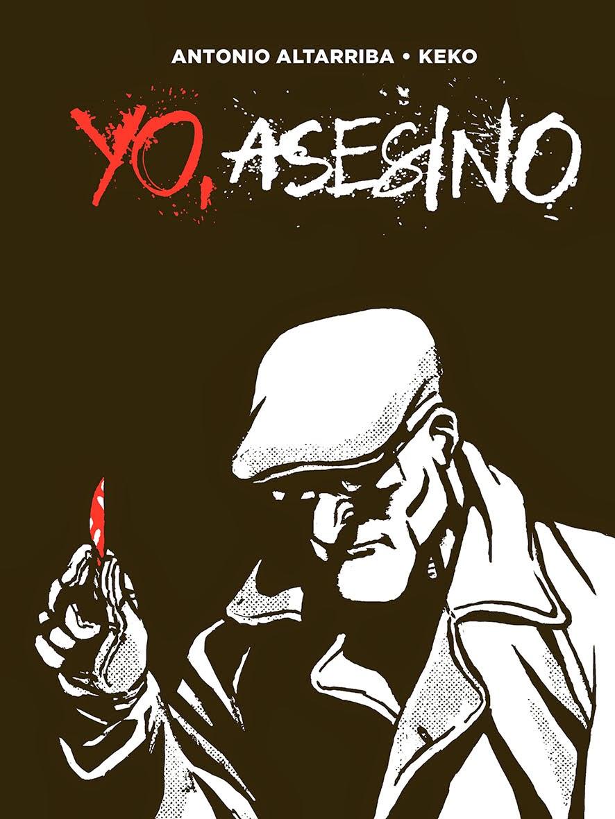 "Cómic: ""Yo Asesino"" de Antonio Altarriba y Keko se alza con el premio ACBD."